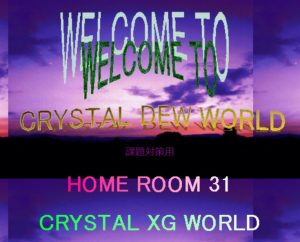 Crystal Dew World 20周年